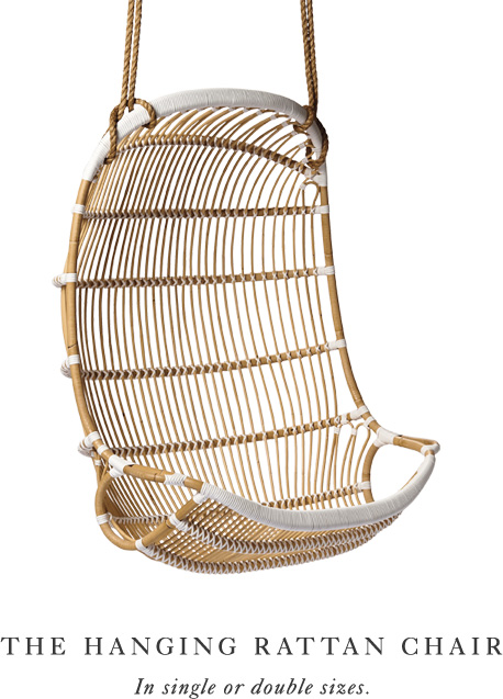 The Hanging Rattan Chair: In single or double sizes.