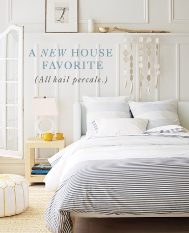 a new house favorite (all hail percale.)