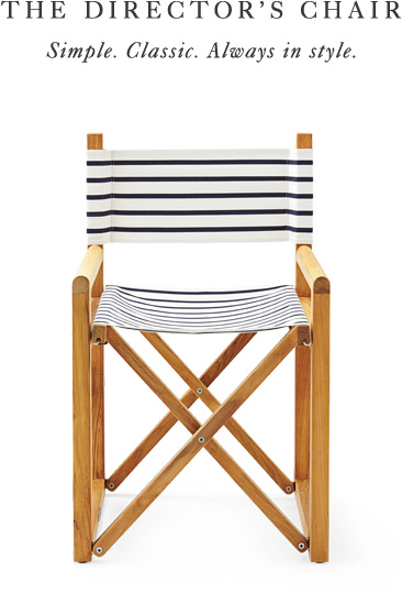The Directors Chair: Simple, Classic. Always in style.